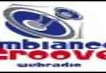 Ambiance Groove Radio