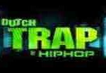 dutch trap and hiphop