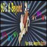 60s and Beyond