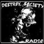 Destroy Society Radio