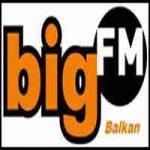 Big FM Balkan