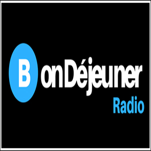 Bon Déjeuner! Radio - BDR! Live