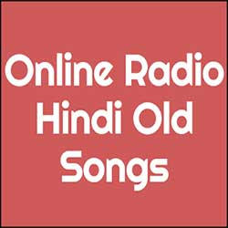 Online Radio Hindi Old Songs