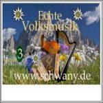 Schwany Radio 3 - Echte Volksmusik