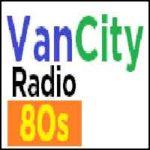 VanCity Radio 80s