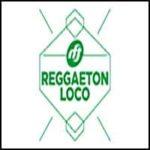 RFT Reggaeton Loco