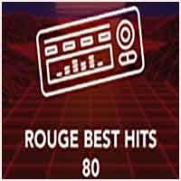 Rouge FM - Best Hits 80's