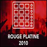 Rouge FM - Platine 2010