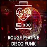 Rouge FM - Platine Disco Funk