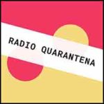 RADIO QUARANTENA