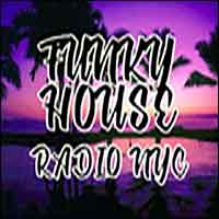 Funky House Radio NYC